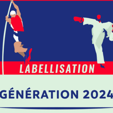 """Campagne de labellisation """"Génération 2024"""""""