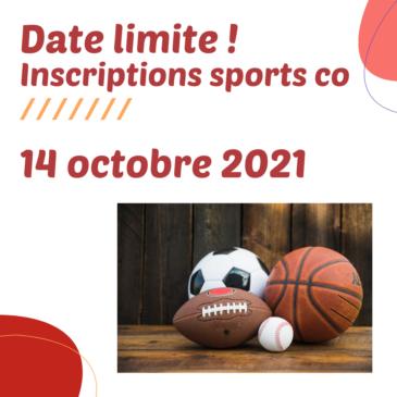 Inscriptions sports co : Date limite